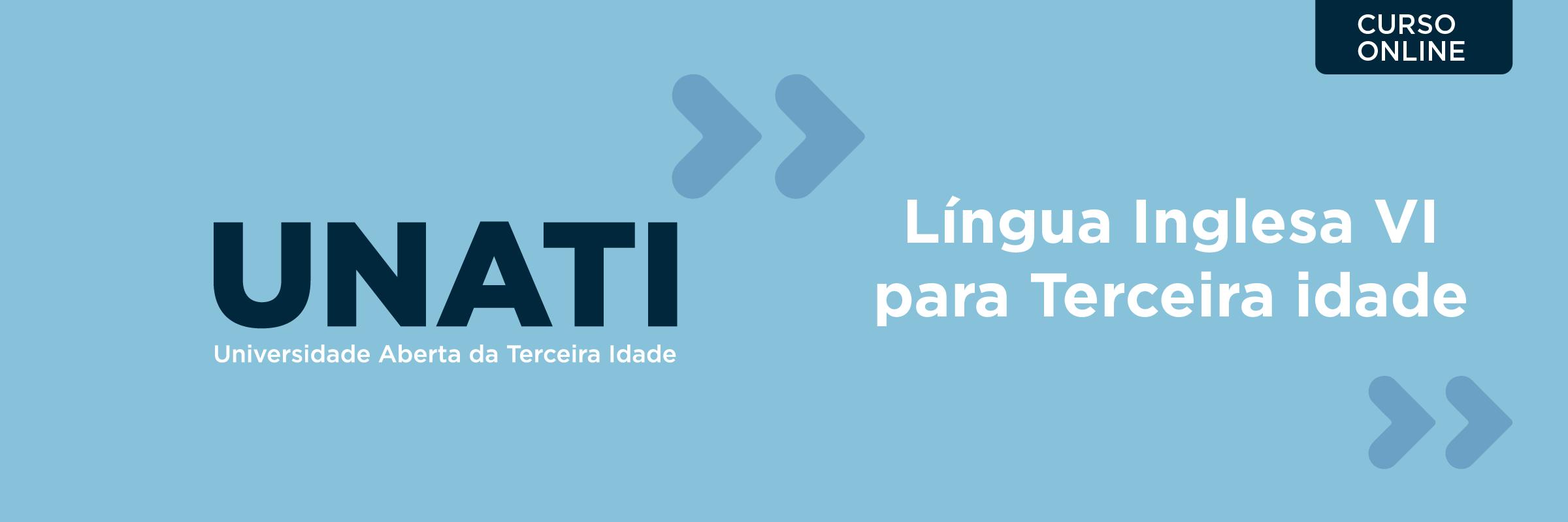 192076-CURSO DE EXTENSÃO EM LÍNGUA INGLESA VI PARA TERCEIRA IDADE