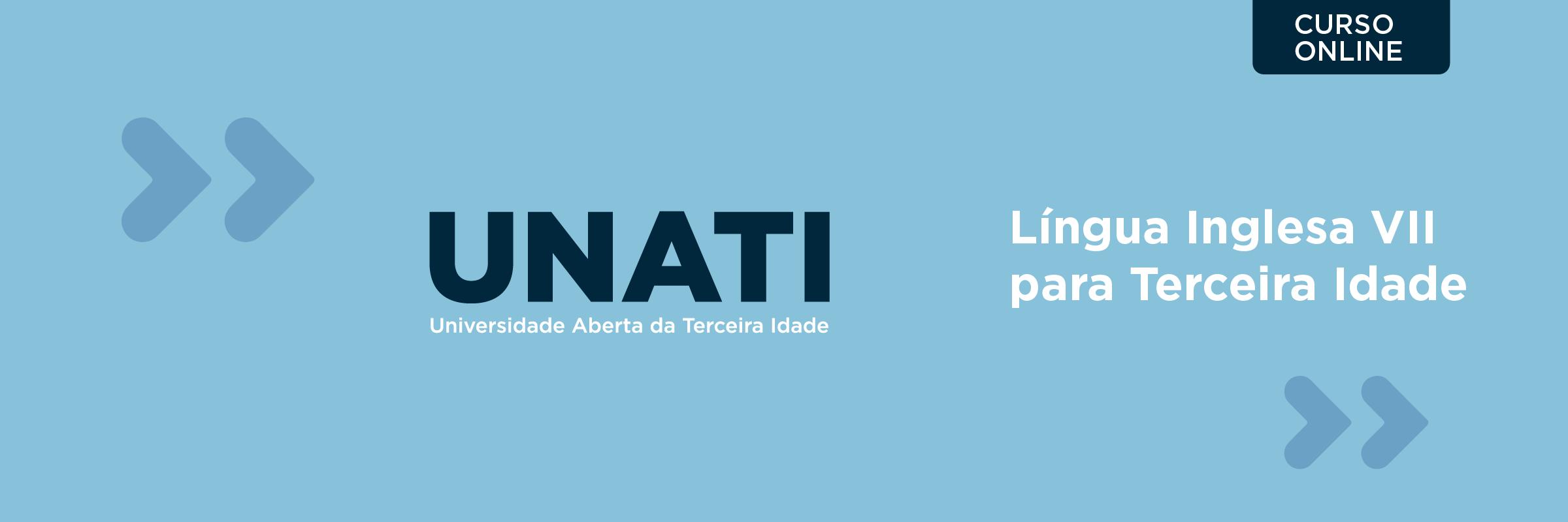 192439-CURSO DE EXTENSÃO EM LÍNGUA INGLESA VII PARA TERCEIRA IDADE